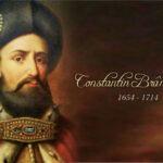 Constantin Brâncoveanu, protector al tiparului şi scolilor din Muntenia şi Transilvania